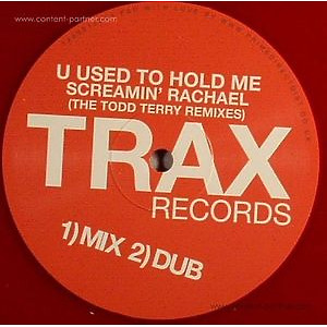 Screamin Rachael - U Used To Hold Me (Todd Terry Mixes)