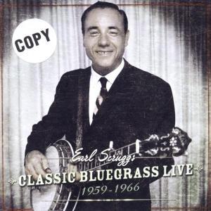 Scruggs,Earl - Classic Bluegrass Live 1959-1966