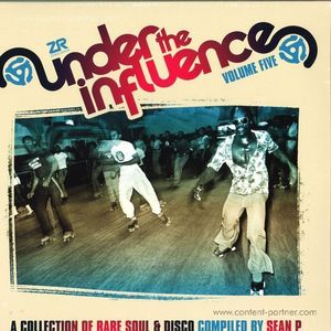 Sean P / Various Artists - Under The Influence 5 - Rare Soul & Disco