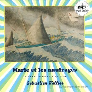 Sebastien Tellier - Marie Et Les Naufrages / OST