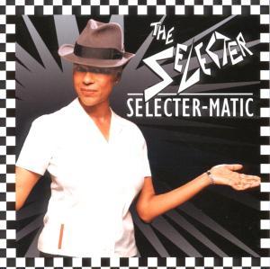 Selecter - Selecter-Matic