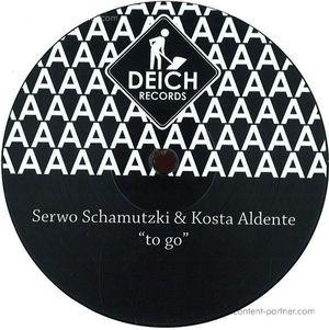Serwo Schamutzki & Kost Aldente - To Go (Bebetta Remix)