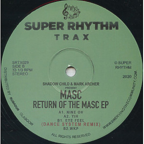 Shadow Child & Mark Archer present MASC - Return Of The MASC
