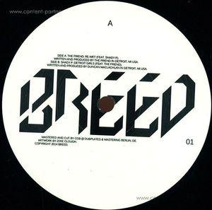 Shady P / The Friend - Breed 01