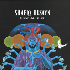 Shafiq Husayn - The Loop (2LP)