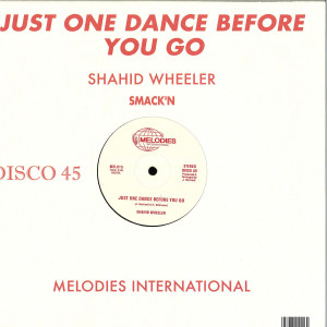 Shahid Wheeler - Just One Dance Before You Go (Back)