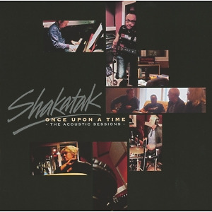 Shakatak - Once Upon A Time-The Acoustic Sessions
