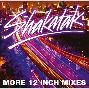 Shakatak - The 12'' Inch Mixes Vol.2