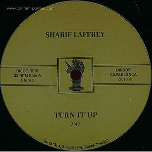 Sharif Laffrey - Turn It Up (Repress)