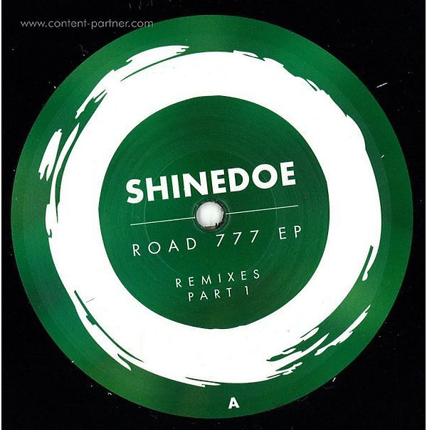 Shindedoe - Road 777 EP (Remixes Part 1)