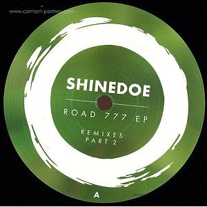 Shindedoe - Road 777 EP (Remixes Part 2)