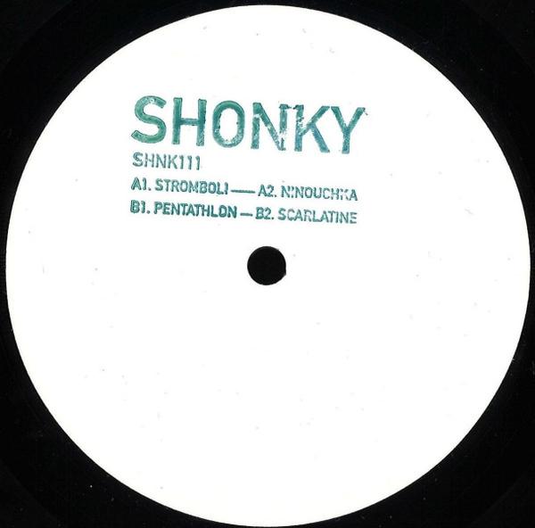 Shonky - Stromboli EP