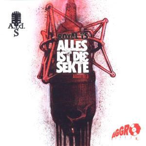 Sido/Sekte,Die - Alles Ist Die Sekte-Album Nr.3