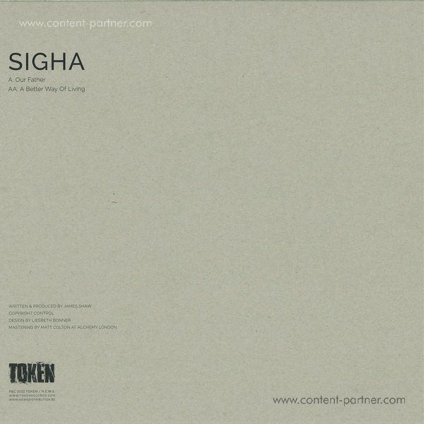 Sigha - Our Father / A Better Way Of Living (Back)