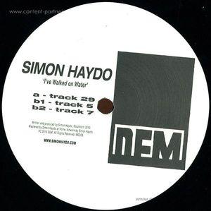 Simon Haydo - I've Walked On Water (Vinyl Only)