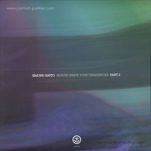 Simone Gatto - Heaven Inside Your Frequencies Lp Pt. 2