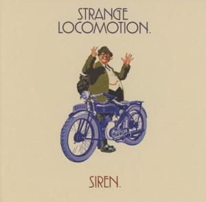 Siren - Strange Locomotion (Deluxe 2CD Edition)