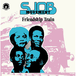 Sjob Movement - Friendship Train