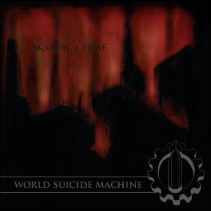 Skaldic Curse - World Suicide Machine