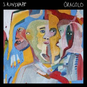 Skinshape - Oracolo (Reissue)