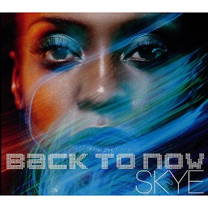Skye - Back To Now