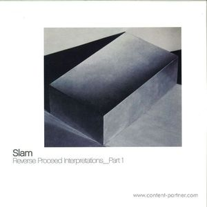 Slam - Reverse Proceed Interpretations Part 1