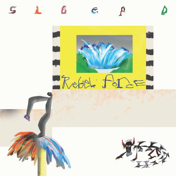 Sleep D - Rebel Force