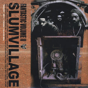 Slum Village - Fan-Tas-Tic Vol. 2 (2LP)