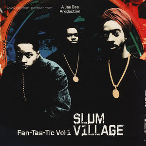 Slum Village - Fan-Tas-Tic Vol.1 (2LP)