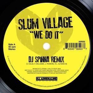 Slum Village - We Do It (DJ Spinna/Jazz Spastiks Remixes)