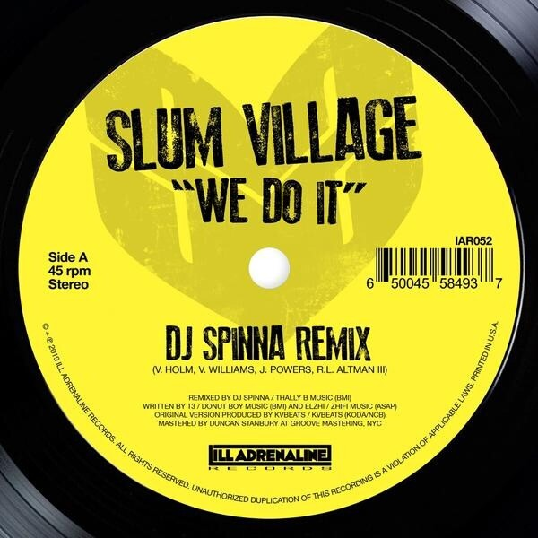 Slum Village - We Do It (DJ Spinna/Jazz Spastiks Remixes)