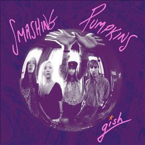 Smashing Pumpkins - Gish (2011 Remastered)