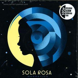 Sola Rosa - Magnetics (180g + DL)