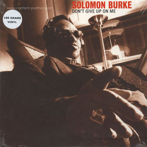Solomon Burke - Don't Give Up On Me (LP Re-Issue)