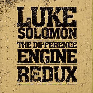 Solomon,Luke - The Difference Engine-Redux