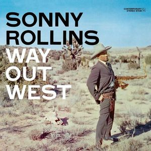 Sonny Rollins - Way Out West (60th Ann. Deluxe Edition)