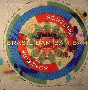 Sonzeira - Giles Peterson Pres. Brasil Bam Bam Bam