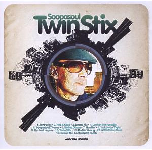 Soopasoul - Twin Stix