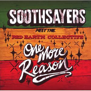 Soothsayers - One More Reason