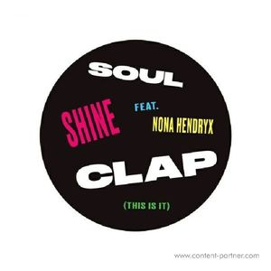 Soul Clap Featuring Nona Hendryx - Shine (feat Hot Toddy / Scott Groves Remixes)