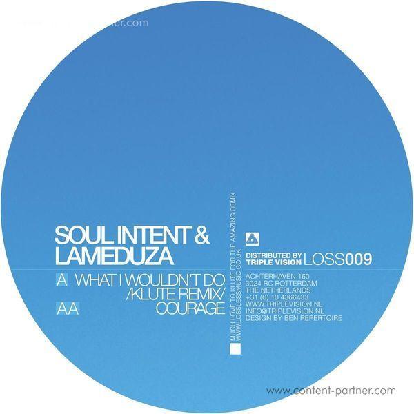 Soul Intent & Lameduza - What I Wouldn't Do (Back)