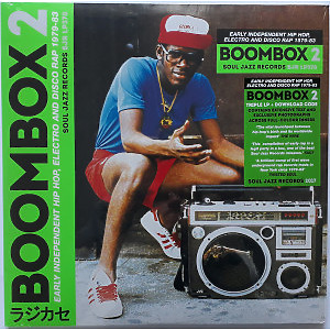Soul Jazz Records Presents Various Artists - Boombox 2: Early Indie Hiphop, Electro, Disco Rap