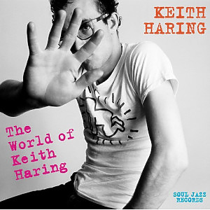 Soul Jazz Records Presents Various Artists - The World Of Keith Haring (3LP)