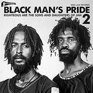Soul Jazz Records Presents - Black Man's Pride 2