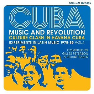 Soul Jazz Records Presents - Cuba: Music and Revolution (3LP)