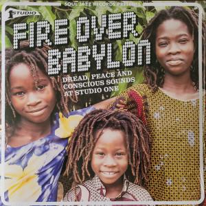 Soul Jazz Records Presents - Fire Over Babylon (2LP)