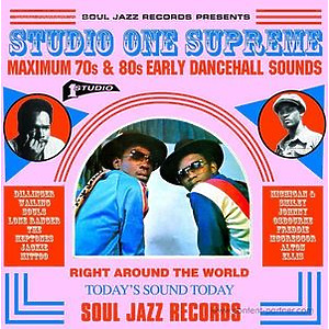Soul Jazz Records Presents - Maximum 70s And 80s Early Dancehall Sounds