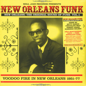 Soul Jazz Records Presents - New Orleans Funk 4: Voodoo Fire In New Orleans 195 (Back)