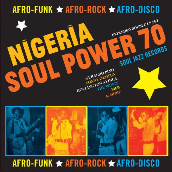 Soul Jazz Records Presents - Nigeria Soul Power 70 (2LP)