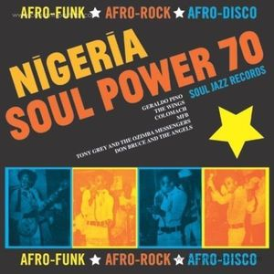 Soul Jazz Records Presents - Nigeria Soul Power 70